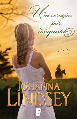 Un corazón por conquistar por Johanna Lindsey