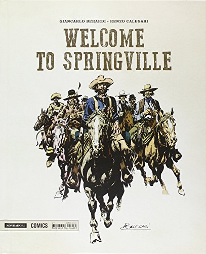 Welcome to Springville. Ediz. illustrata. Con DVD