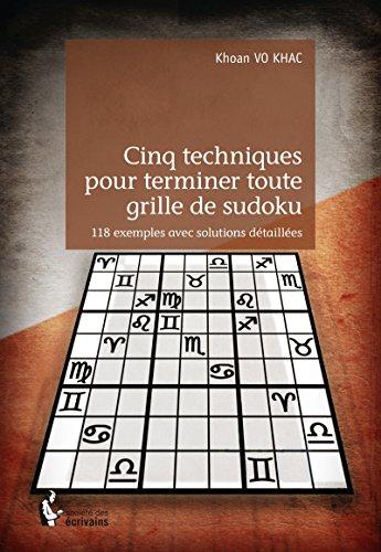 cinq-techniques-pour-terminer-toute-grille-de-sudoku-118-exemples-avec-solutions-detaillees