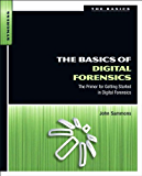 The Basics of Digital Forensics: The Primer for Getting Started in Digital Forensics