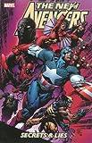 New Avengers Volume 3: Secrets And Lies TPB: Secrets and Lies v. 3 (Graphic Novel Pb)