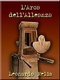 L'Arca dell'Alleanza (SHARDANA i Principi di Dan) (Italian Edition)