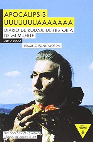 APOCALIPSIS UUUUUUUAAAAAAA (Héroes Modernos) por Jaume C. Pons Alorda