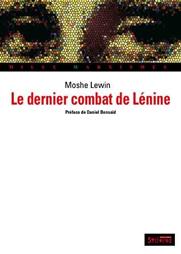 Le dernier combat de Lénine