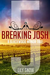 Breaking Josh 5 (Femdom erotica) (Blackwood Manor Training Center)
