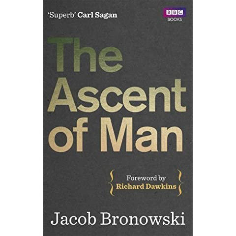 The Ascent of Man by Bronowski, Jacob (2011) Paperback