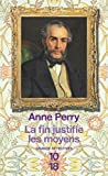 La fin justifie les moyens: 17 (GRANDS DETECTIV) (French Edition)