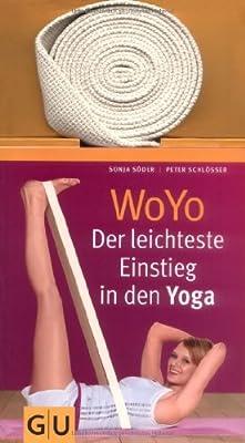 Woyo - Der leichteste Einstieg in den Yoga. (Inkl. Gurt)