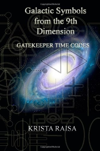 Galactic Symbols from the 9th Dimension: Gatekeeper Time Codes