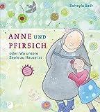 Anne und Pfirsich - oder: Wo unsere Seele zu Hause