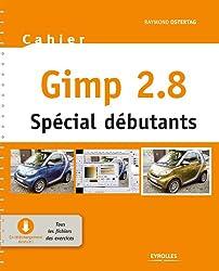 Gimp 2.8 - Spécial débutants: Mis à jour avec Gimp 2.8