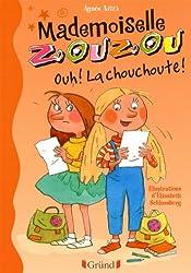 Mlle Zouzou - Tome 2 : Ouh ! La chouchoute !