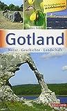 Gotland: Natur – Geschichte – Landschaft