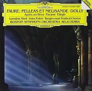 Fauré : Pelléas et Mélisande - Dolly