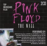 Pink Floyd - The Wall - As Performed By [2 CD] by Various Artists (2011-07-05)