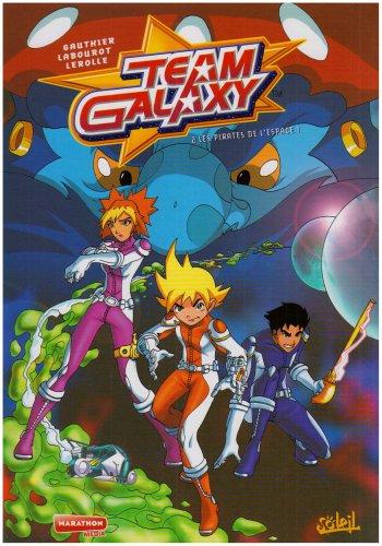 Team Galaxy, Tome 2 : Les Pirates de l'espace !