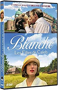 Blanche - Les Filles De Caleb