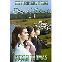 The Disciplined Women of Chapel Island