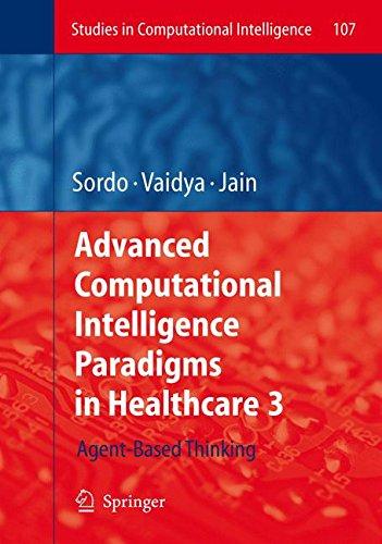 Advanced Computational Intelligence Paradigms in Healthcare - 3 (Studies in Computational Intelligence, Band 107) (3 Advanced Care System)