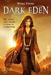 Dark Eden (Freeway) (Italian Edition)