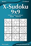 X-Sudoku 9x9 - Schwer bis Extrem Schwer - Band 6-276 Rätsel