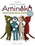 Mon nom est Amineko: Le plus rusé des chats en crochets
