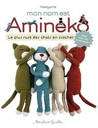 Mon nom est Amineko : Le plus rusé des chats crochetés