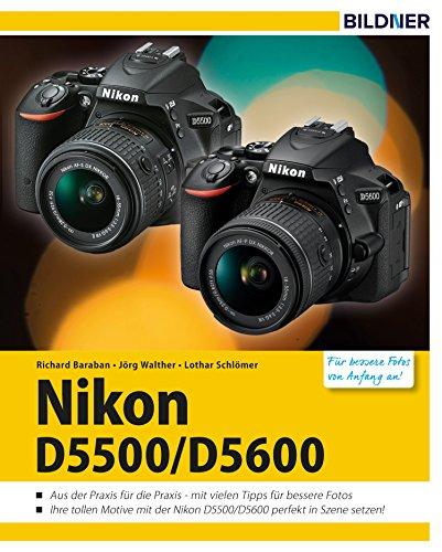 Nikon D5500 / D5600: Für bessere Fotos von Anfang an!
