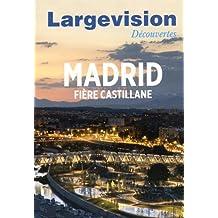 Madrid : Fière castillane