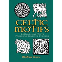 Celtic Motifs: 24 Black-And-White Pressure-Sensitive Stickers (Black-And-White Stickers & Seals)