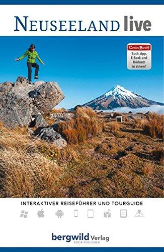 Neuseeland live - ComboBOOK: Reise- und Wanderführer (Gebundene Ausgabe inkl. Hörbuch, E-Book, App, Videoreportagen und GPS-Tracks) -