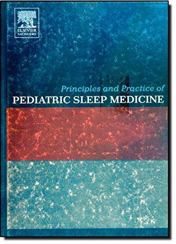 Principles and Practice of Pediatric Sleep Medicine, 1e by Stephen H. Sheldon DO FAAP (2005-05-04)