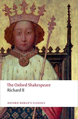 The Oxford Shakespeare: Richard II (Oxford World's Classics) por William Shakespeare