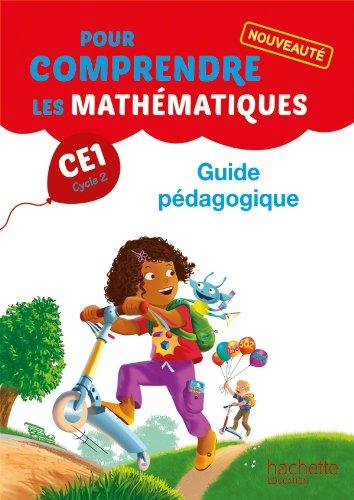 Pour comprendre les mathématiques CE1 - Guide pédagogique - Ed. 2014