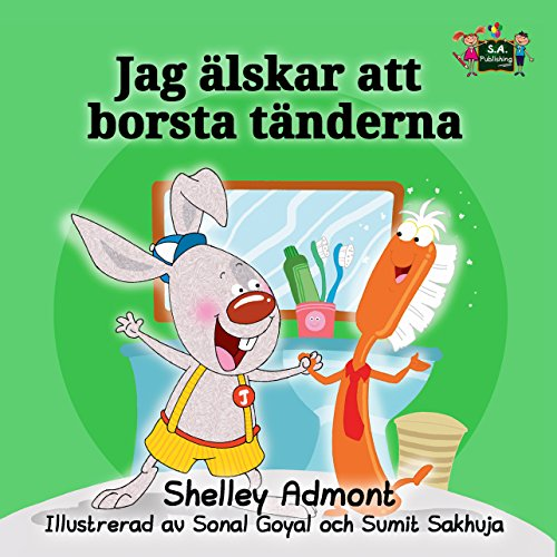 Jag älskar att borsta tänderna (Swedish Bedtime Collection) (Swedish Edition)