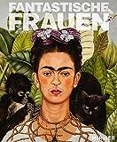 Fantastische Frauen: Surreale Welten von Meret Oppenheim bis Louise Bourgeois