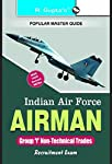 This comprehensive book is specially developed for the candidates of Indian Air Force—Airmen (Group 'Y' Non-Technical Trades) Exam. This book includes Model Test Papers (Solved) & Study Material for the purpose of practice of questions based on t...