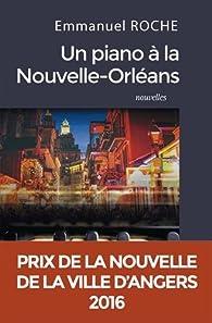Un piano à la Nouvelle-Orléans par Emmanuel Roche