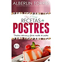Días de Cocina Recetas para Postres: ¿Cómo cocinar prácticas recetas de postre deliciosas y fáciles? (Spanish Edition)