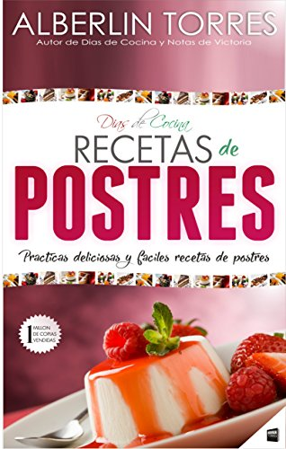 Días de Cocina Recetas para Postres: ¿Cómo cocinar prácticas ...