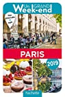 Guide Un Grand Week-end à Paris 2019 par Guide Un Grand Week-end