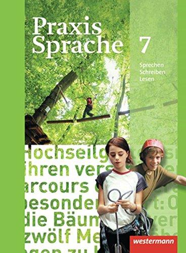Praxis Sprache - Allgemeine Ausgabe 2010: Schülerband 7