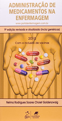 Administração De Medicamentos Na Enfermagem 2010 (Em Portuguese do Brasil)