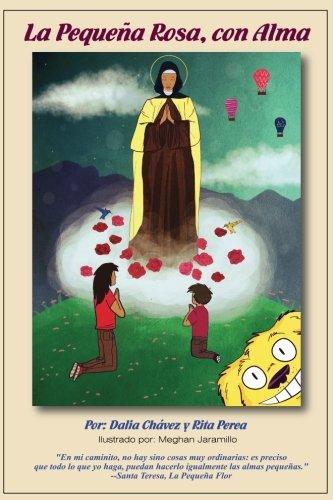 La Pequena Rosa, con Alma por Dale G Chavez Griego