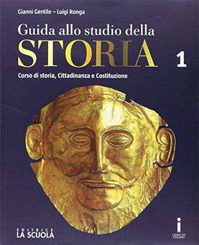 Guida allo studio della storia. Ediz. plus. Per le Scuole superiori. Con DVD-ROM. Con e-book. Con espansione online: 1