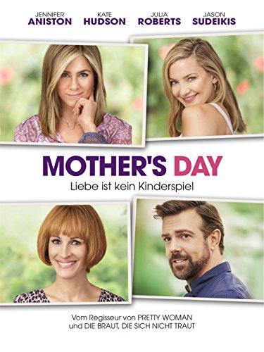 Mother's Day - Liebe ist kein Kinderspiel Film