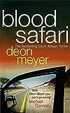 Blood Safari by Deon Meyer (2009-09-03)