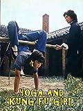 Yoga and Kung Fu Girl [OV]