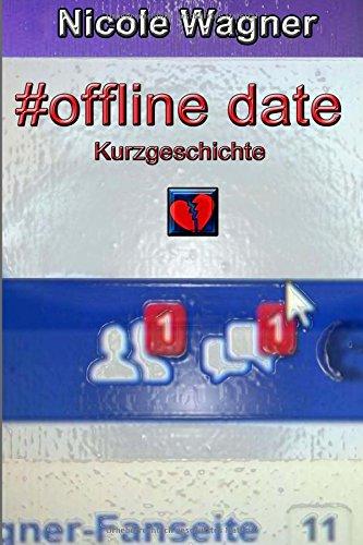 Nicole Wagner - #offline date