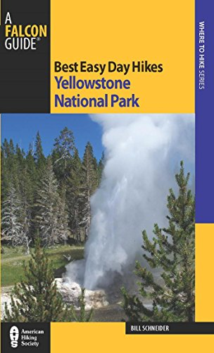 Best Easy Day Hikes Yellowstone National Park (Best Easy Day Hikes Series) (English Edition)